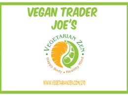 vegetarian zen podcast episode 270 - vegan trader joe's