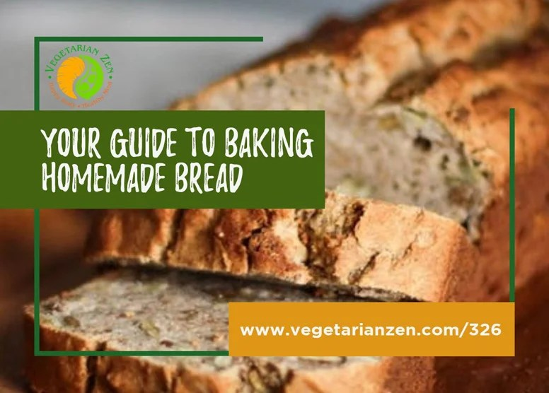 ep 326 your guide to baking homemade bread