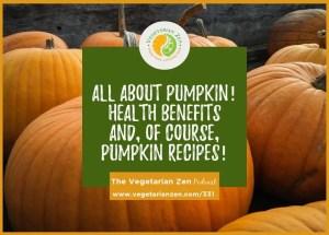 vegetarian zen episode 331 pumpkin