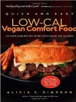 Q & E Low-Cal Vegan Comfort Food by Alicia C. Simpson