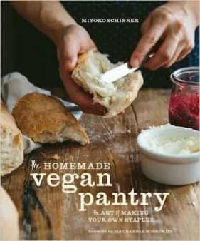Homemade Vegan Pantry by Miyoko Schinner