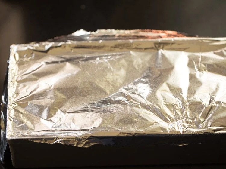 cover the pan with a foil