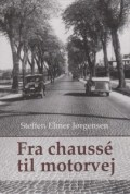 Fra chausse til motorvej