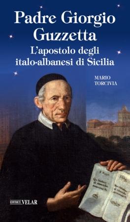 L'apostolo degli italo-albanesi di Sicilia