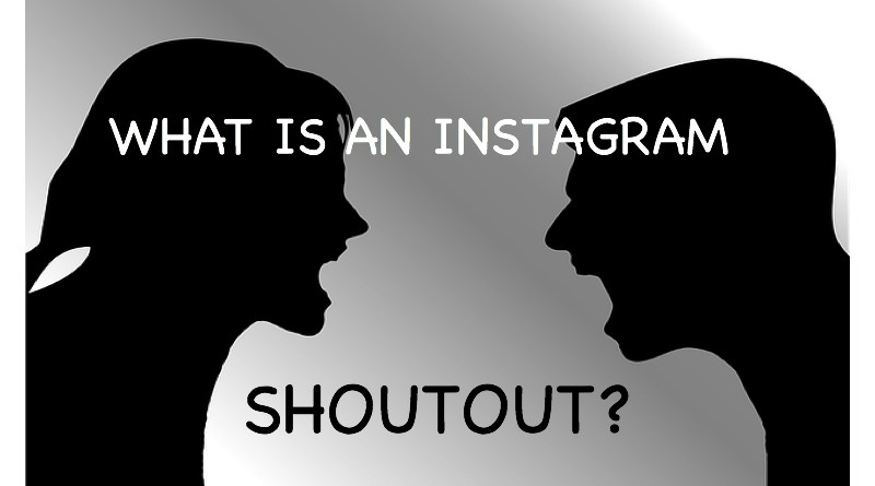 What is a shoutout on Instagram?