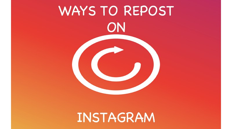 Ways to repost on Instagram