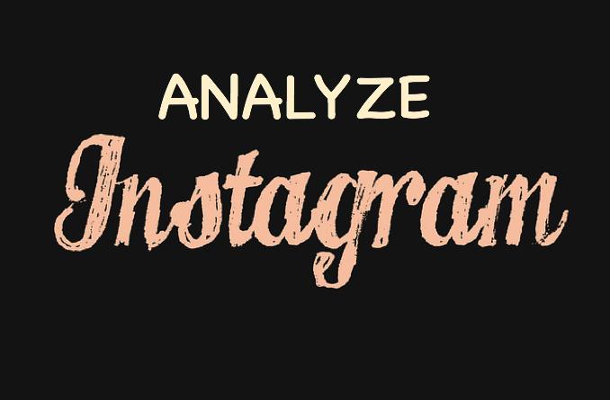 How to analyze your Instagram account