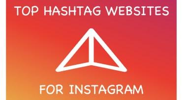Top Hashtag Websites for Instagram