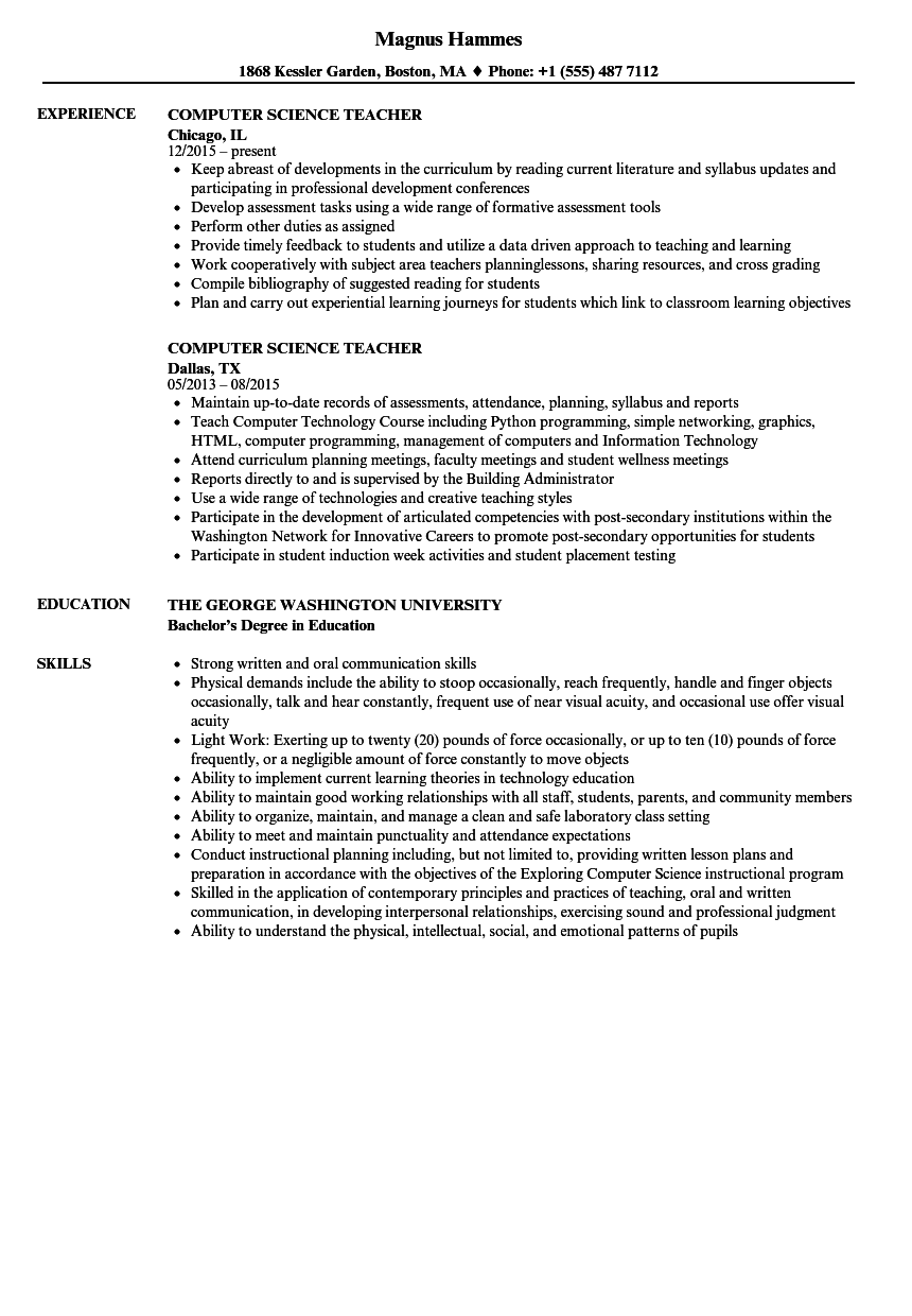 Ø to be the part of an enthusiastic work environment, where i can use my technical skills to. Computer Science Teacher Resume Samples Velvet Jobs