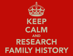 keep-calm-and-research-family-history