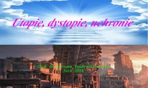 Utopie, dystopie, uchronie Juin 2014