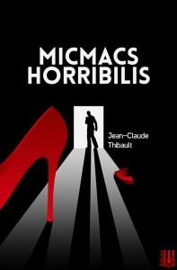 JC.Thibault-Micmacs-Horribilis-197x300