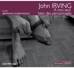 a-moi-seul-bien-des-personnages-de-john-irving-livre-audio-cd-et-mp3