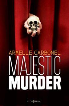 Majestic Murder d'Armelle Carbonel (couverture)