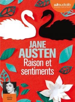 couverture du livre Audio Raison et Sentiments de Jane Austen, lu par Cachou Kirsch