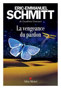 couverture de La Vengeance du pardon, roman d'Eric Emmanuel Schmitt