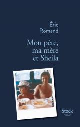 couverture de Mon père, ma mère et Sheila d'Eric Romand