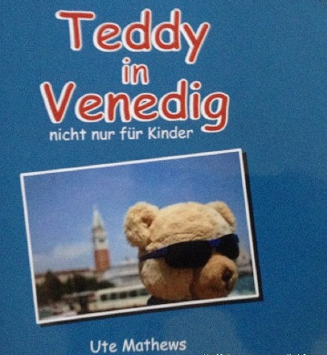 Cover, Titelbild. Mein Buch: Teddy in Venedig