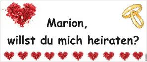 Transparent Marion willst du mich heiraten