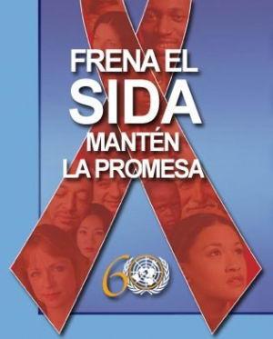 Tema de la Campaña Mundial del Sida: Frena el SIDA. Mantén la Promesa