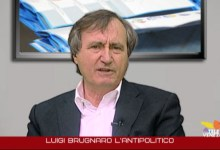 Photo of Luigi Brugnaro l'antipolitico