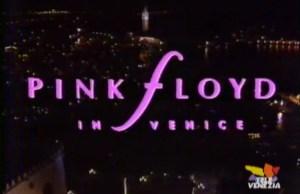 Pink Floyd a Venezia: Shine On You Crazy Diamond
