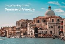 """""""Crowdfunding civico di Venezia"""": sino al 12 marzo per presentare i progetti"""