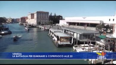 Venezia: la battaglia per eliminare il coprifuoco alle 22