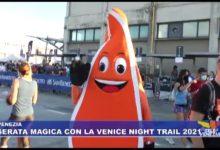 Venice Night Trail 2021 - TeleVenezia