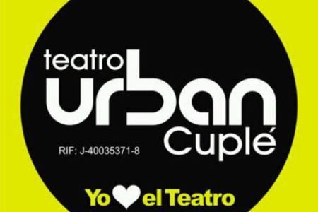 Teatro Urban Cuplé da la bienvenida al 2017