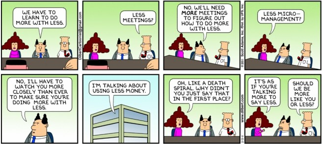 Source: http://dilbert.com/strip/2011-02-13