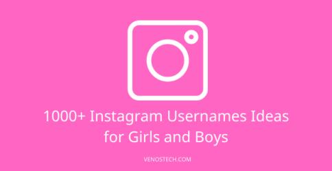 Instagram Usernames Ideas for Girls and Boys
