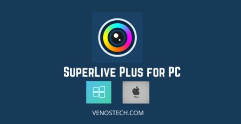 SuperLive Plus for pc windows mac