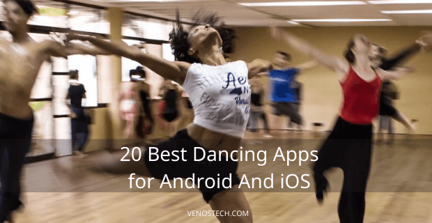 Best Dancing Apps for Android and iOS