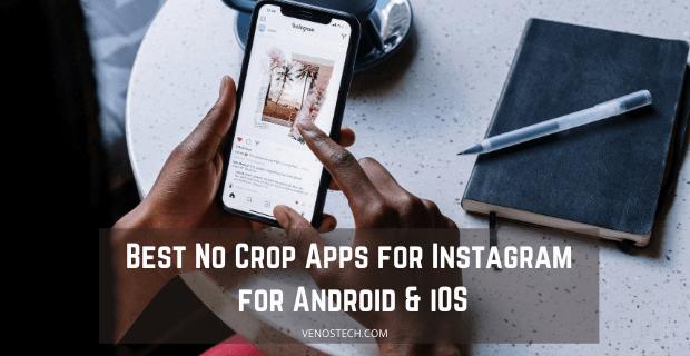 No Crop Apps for Instagram
