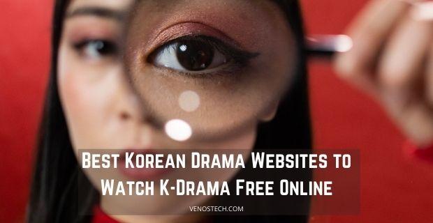 Best Korean Drama Websites to Watch K-Drama Free Online