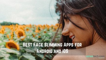 Best Face Slimming Apps for Android and iOS