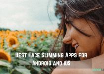 10 Best Face Slimming Apps For Android And iOS