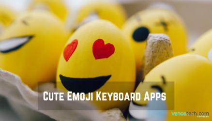 Cute Emoji Keyboard Apps for Android