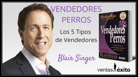 SalesBooks 001: VENDEDORES PERROS DE BLAIR SINGER