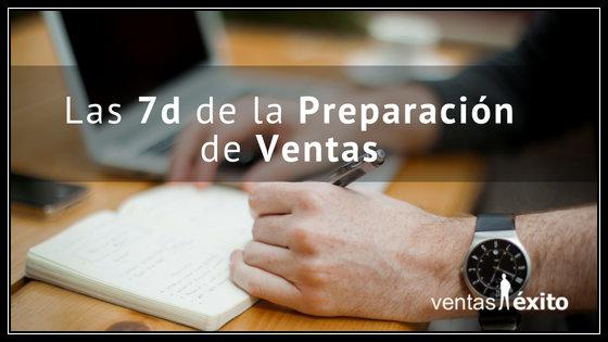 LAS 7D DE LA PREPARACIÓN DE VENTAS