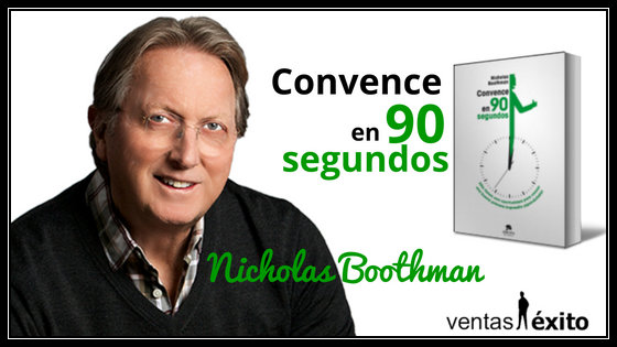 SalesBooks 009: CONVENCE EN 90 SEGUNDOS de NICHOLAS BOOTHMAN