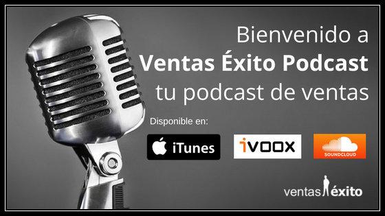 BIENVENIDO A VENTAS EXITO PODCAST