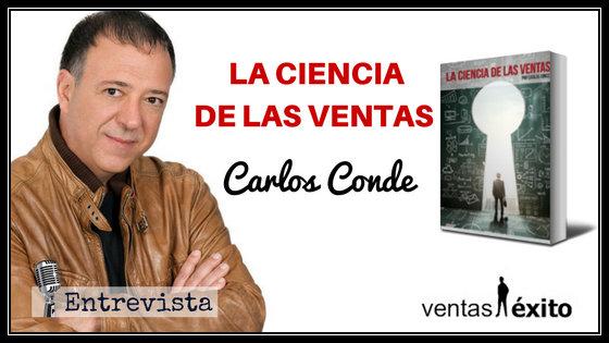 LA CIENCIA DE LAS VENTAS, CON CARLOS CONDE