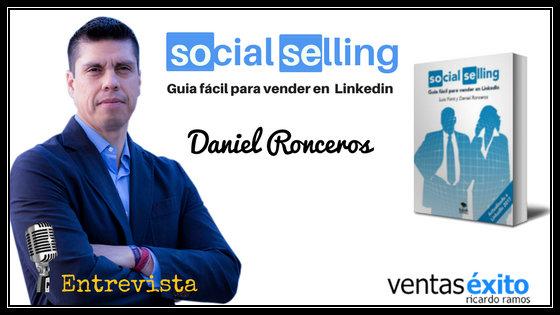 SOCIAL SELLING, CON DANIEL RONCEROS @danielroncerosp