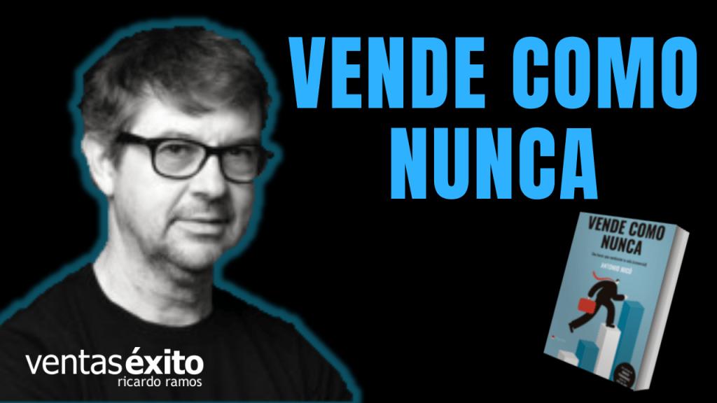 VENDE COMO NUNCA, CON ANTONIO MICÓ @AntonioMico_VCN