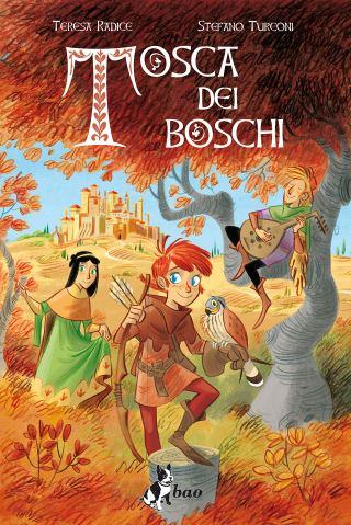 Medioevo a fumetti: Tosca dei boschi