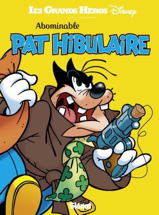 Copertina francese con Pat Hibulaire, nome francese di Gambadilegno