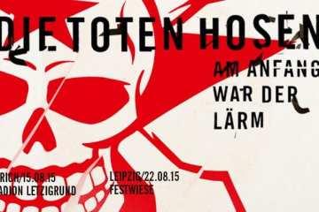 Flyer: Die Toten Hosen - Am Anfang war der Lärm
