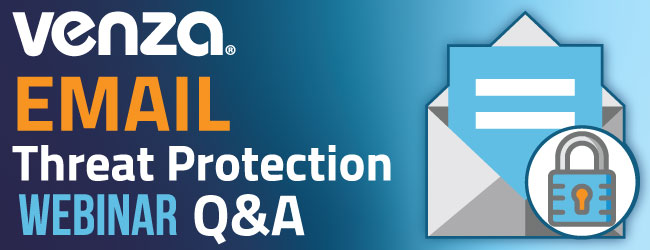 Email Threat Protection Webinar Q&A Graphic